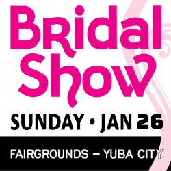 Yuba Sutter Bridal Show